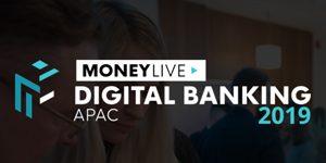 moneylive digital banking apac 2019
