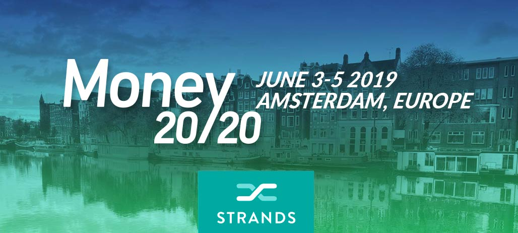 Strands will be at Money20/20 Europe