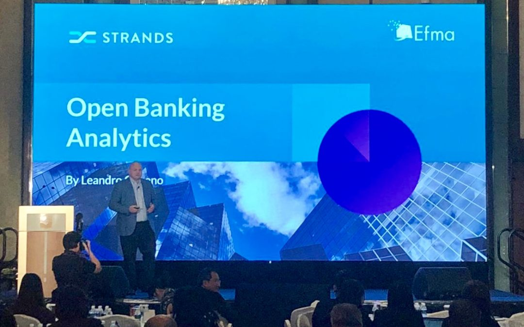 Strands at Efma Singapore: How Can Banks Thrive in a World of Open Banking?