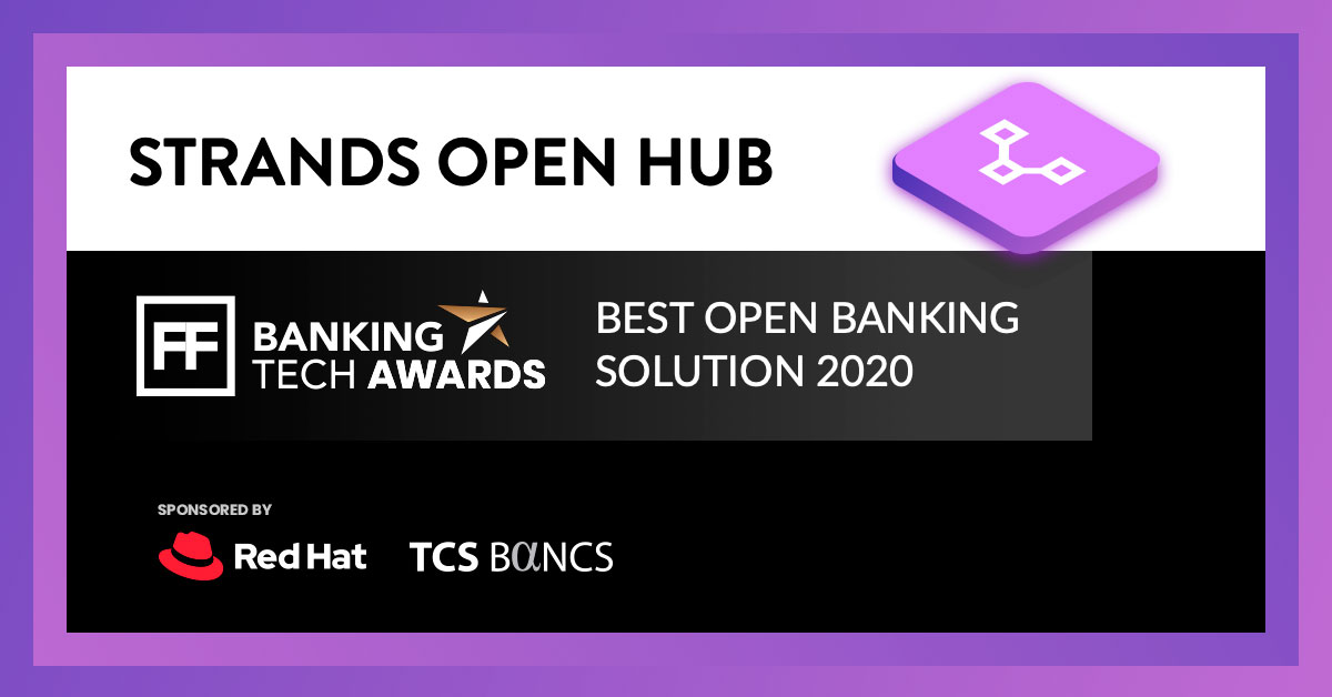 Strands Open Hub Wins 'Best Open Banking Solution' at Banking Tech Awards