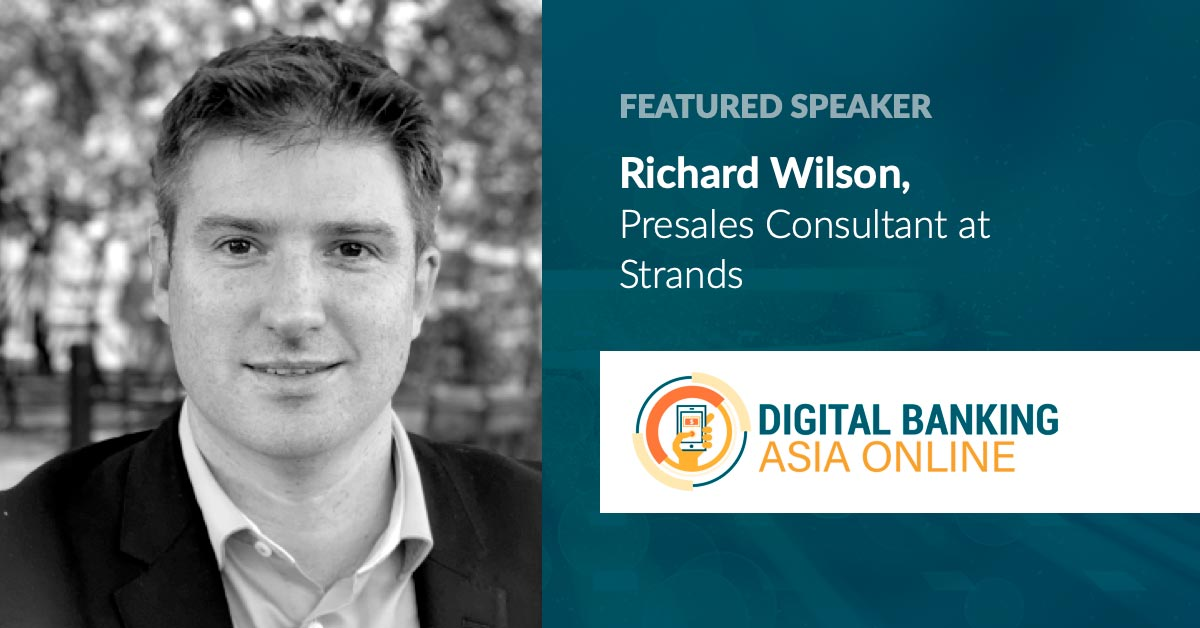 Digital Banking Asia: Strands' Keynote to Focus on Contextual FinTech