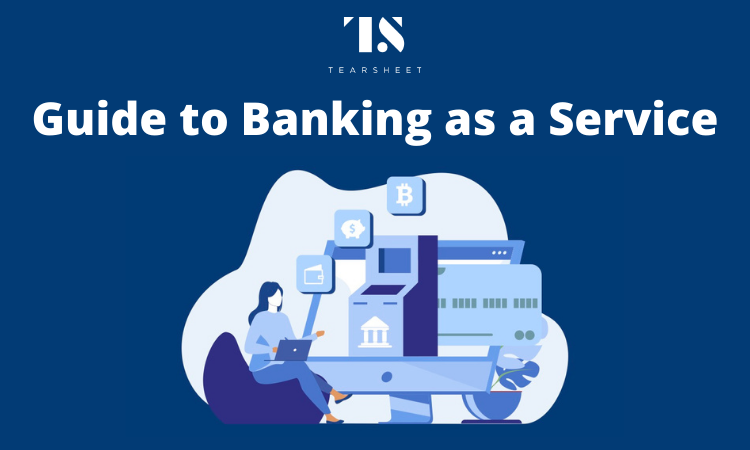 Strands Teams Up With Tearsheet to Publish 'Banking as a Service' Guide